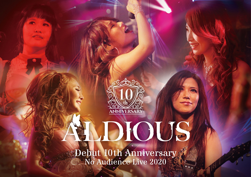 『Aldious Debut 10th Anniversary No Audience Live 2020』